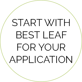 Start With Best Leaf For Your Application